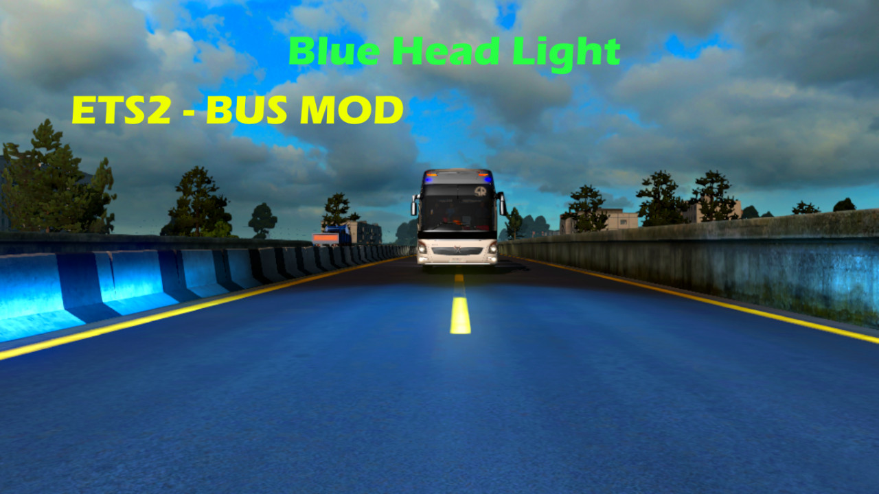 Blue Head light For Bus Mod