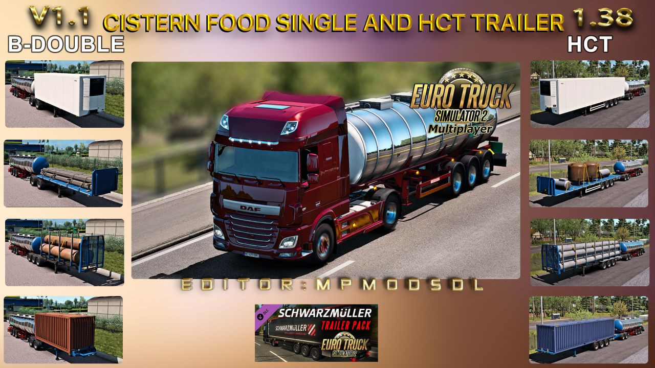 Cistern Food Single And HCT Trailer For ETS2 Multiplayer 1.38