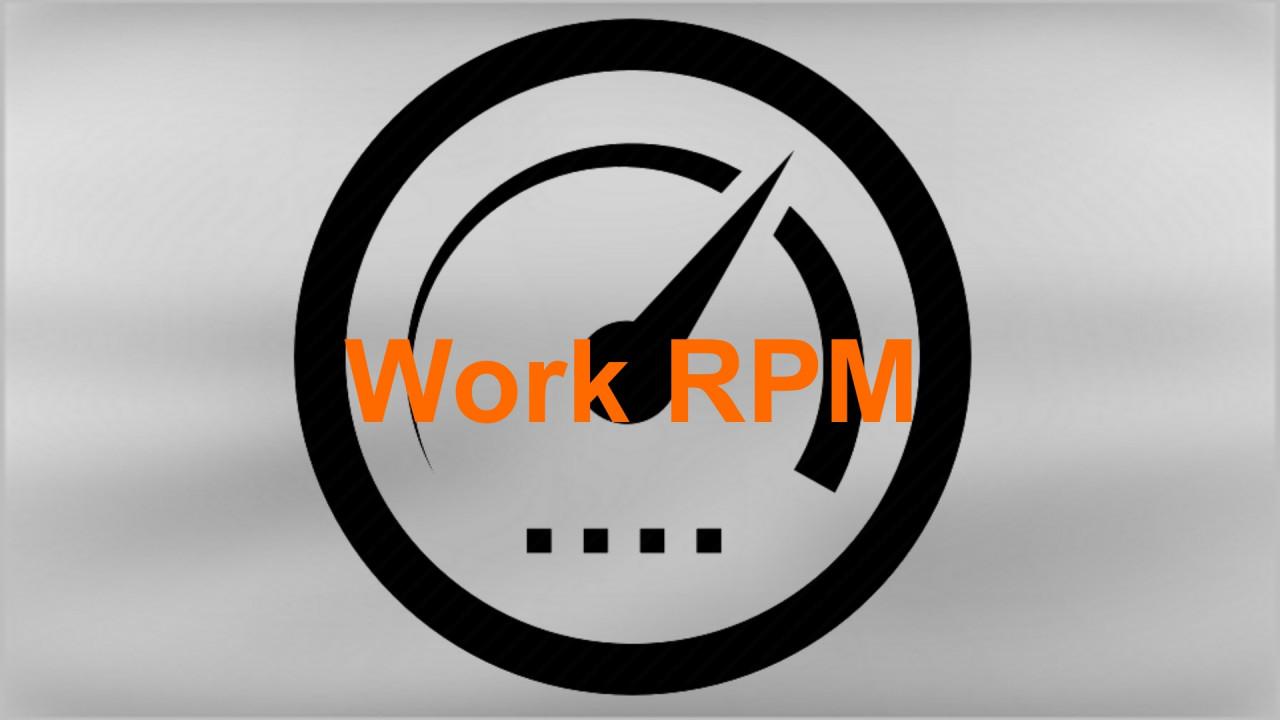 Work RPM