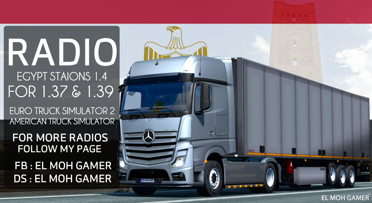 El Moh Gamer - Egypt Stations 1.4 - Sounds - ETS2 V 1.39