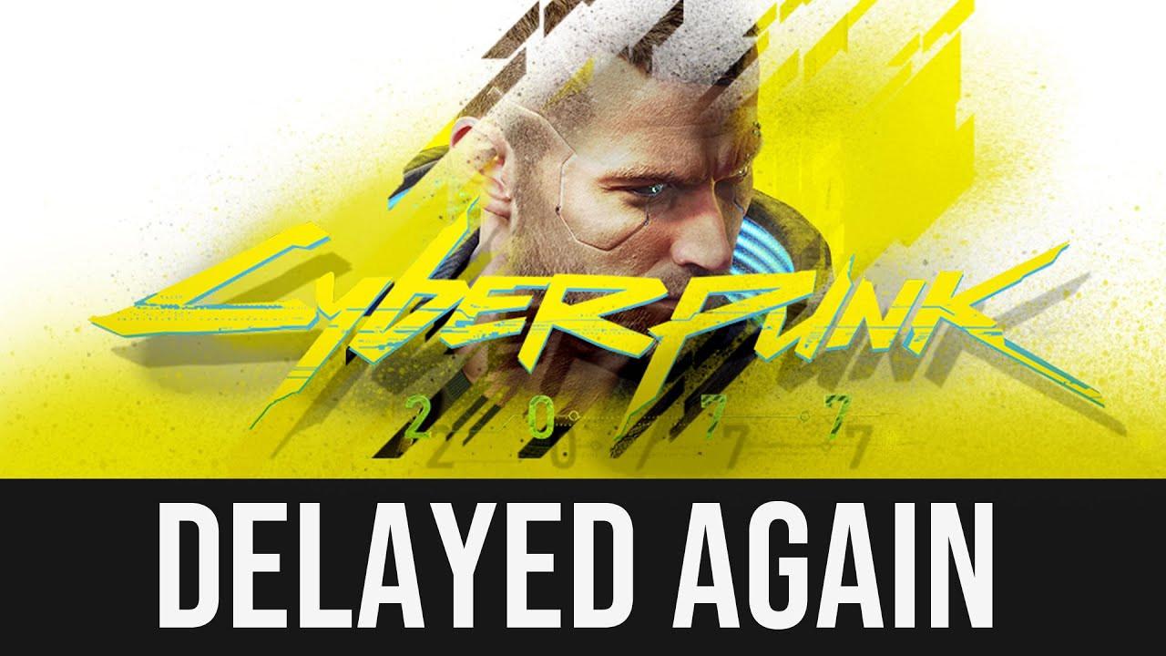 Cyberpunk 2077 Release Date Delayed Again