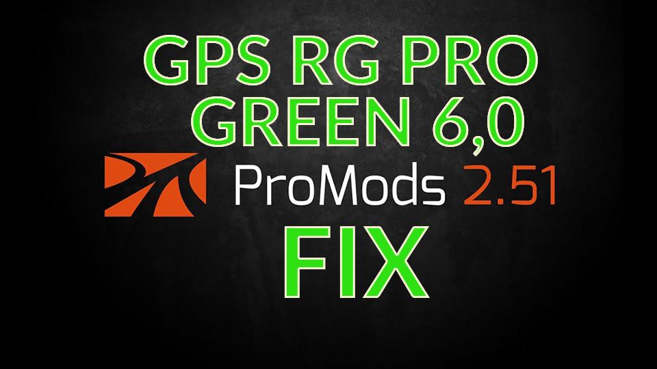 GPS RG PRO GREEN Promods FIX