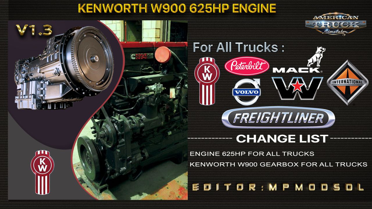 Kenworth W900 625HP Engine For All Trucks Mod For ATS Multiplayer 1.39