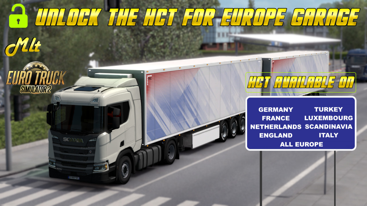 UNLOCK THE HCT FOR EUROPE GARAGE by MLT
