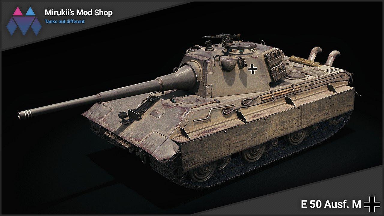 Mirukii's E 50 Ausf. M Remodel