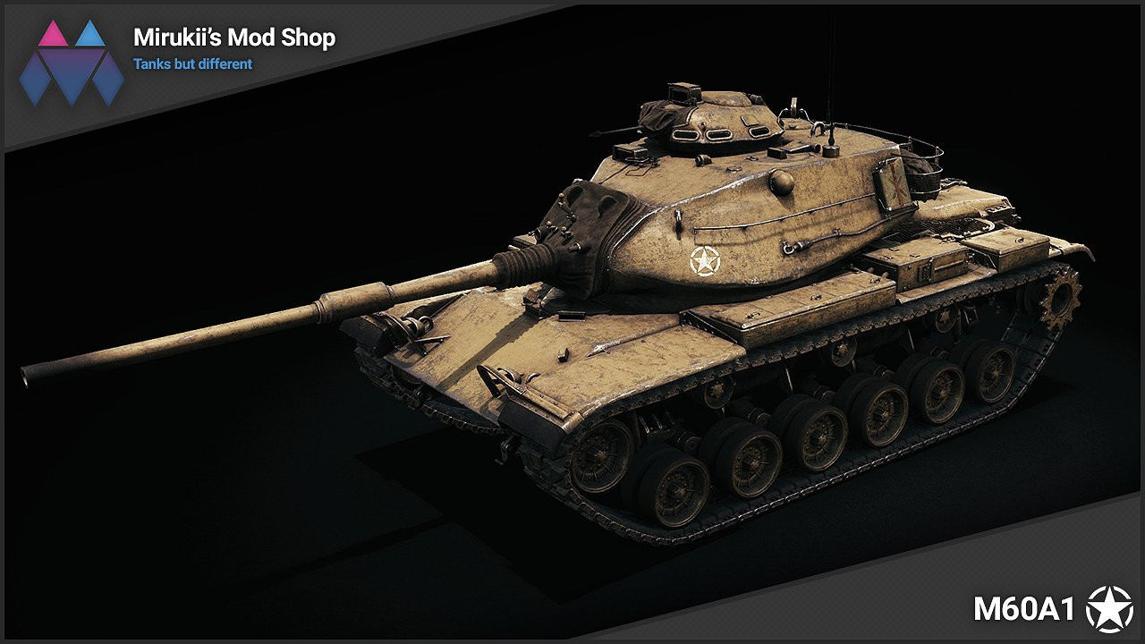 Mirukii's M60A1 Remodel (M60 Replacement)