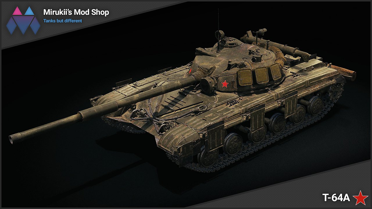 Mirukii's T-64A Remodel (Obj. 430 Replacement)