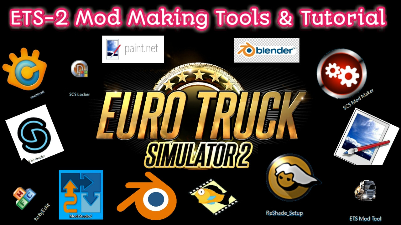 ETS-2 MOD Making  Tutorial & Tools