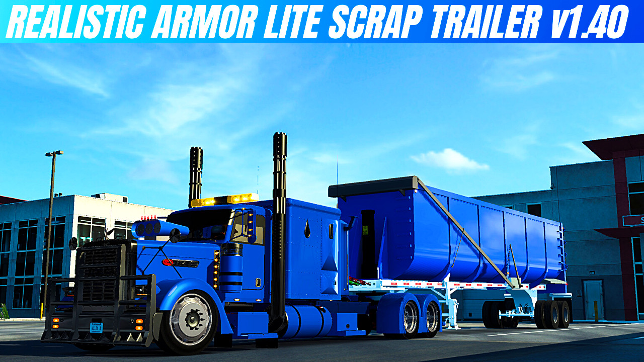 American Truck Simulator The Armor Lite Elliptical Scrap Ownable v1.40