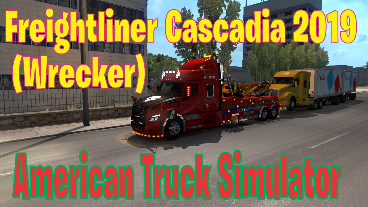 freightliner cascadia wrecker scs edit eli gamer