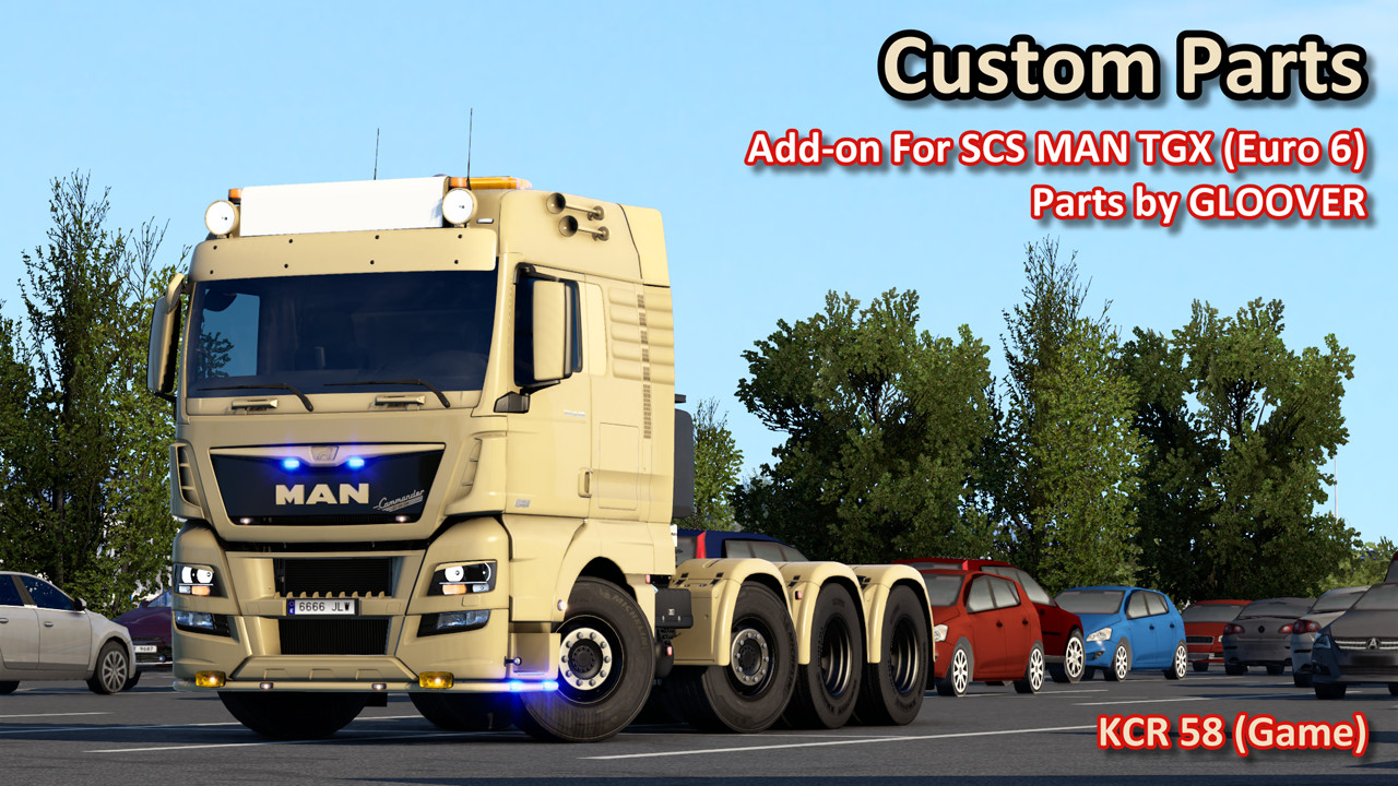 Custom Parts from Gloover for MAN TGX (Euro 6) by SCS