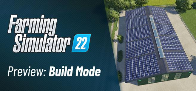 Farming Simulator 22 - New Build Mode