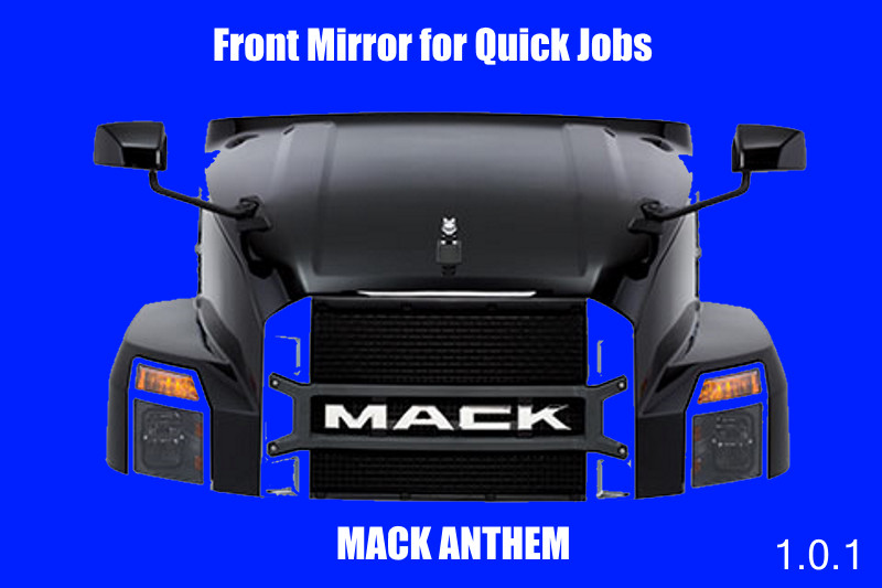 Mack Anthem Front Mirror for Quick Jobs