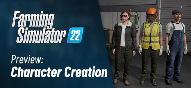 New Character Creator in Farming Simulator 22!
