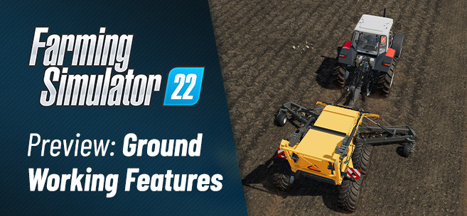 FS22 New Ground Working Tools Revealed